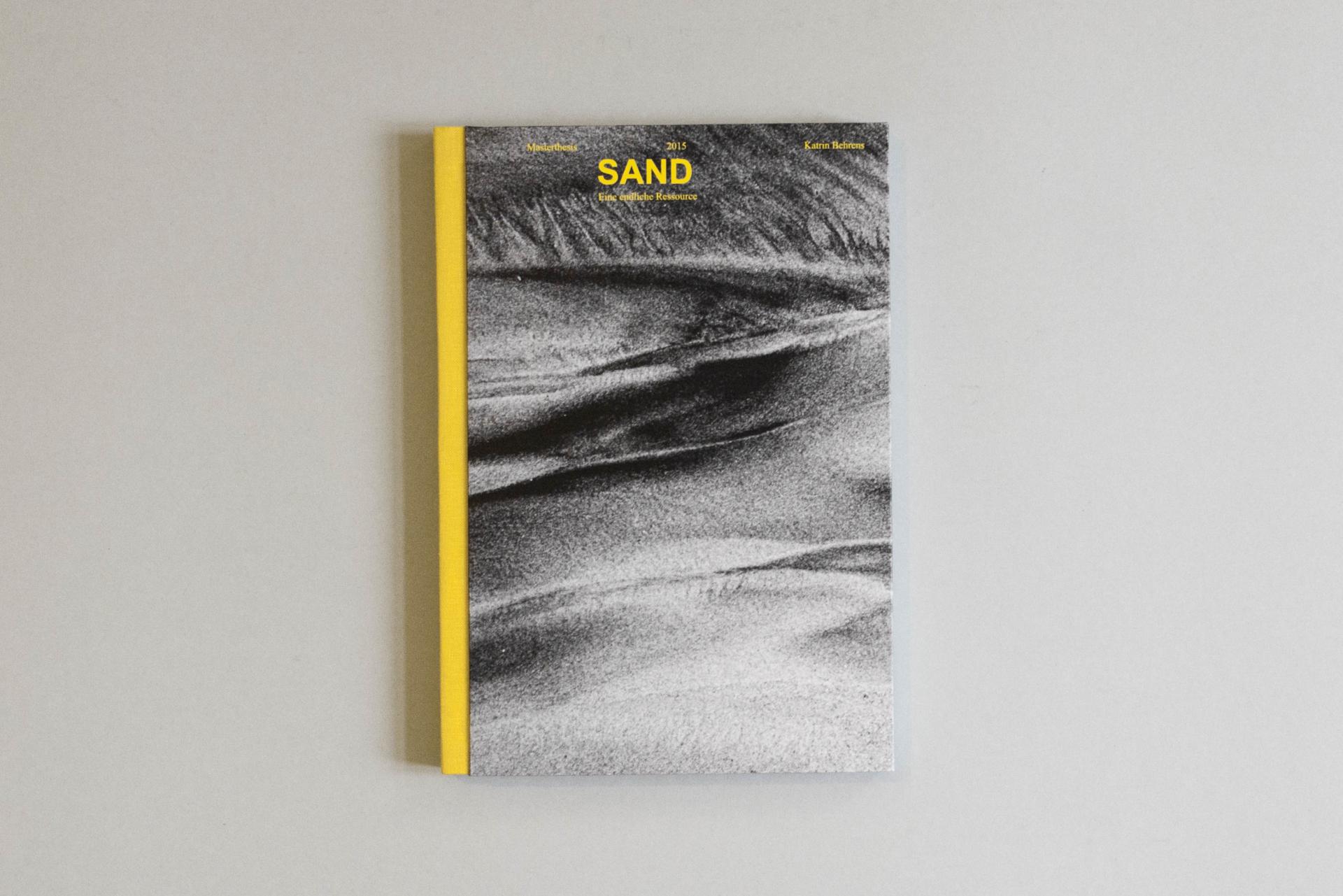 Katrin Behrens Sand–Eine endliche Ressource
